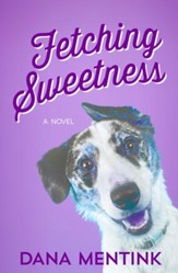 Fetching Sweetness - eBook