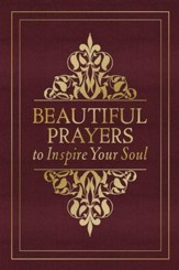 Beautiful Prayers to Inspire Your Soul - eBook