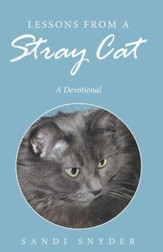 Lessons from a Stray Cat: A Devotional - eBook