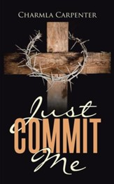 Just Commit Me - eBook