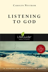 Listening to God, LifeGuide Topical Bible Studies