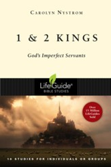 1 & 2 Kings: God's Imperfect Servants, LifeGuide Bible  Studies