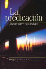 La Predicación: Puente Entre Dos Mundos  (Between Two Worlds)