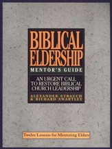 The Mentor's Guide to Biblical Eldership
