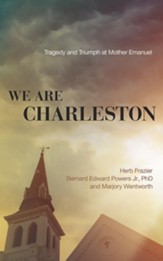We Are Charleston: Tragedy and Triumph at Mother Emanuel - unabridged audio book on CD