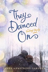 They Danced On - eBook