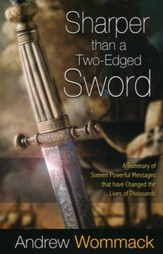 Sharper Than a Two-edged Sword: A Summary of Sixteen Powerful Messages