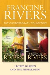 The Francine Rivers Contemporary Collection: Leota's Garden / And the Shofar Blew - eBook