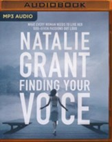 Finding Your Voice: What Every Woman Needs to Live Her God-Given Passions Out Loud - unabridged audio book on MP3-CD