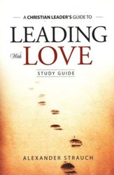 Leading with Love Study Guide