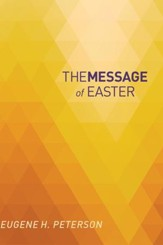 The Message of Easter: According to Mark - eBook