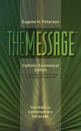 The Message Catholic/Ecumenical Edition: The Bible in Contemporary Language - eBook