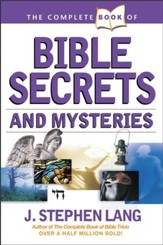 The Complete Book of Bible Secrets and Mysteries - eBook