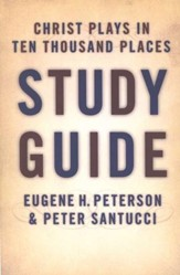 Christ Plays in Ten Thousand Places, Study Guide