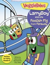 LarryBoy and the Foolish Fig from Faraway - eBook
