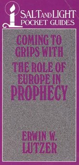 Coming to Grips with the Role of Europe in Prophecy / Digital original - eBook