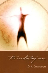 The Everlasting Man [Regent College Publishing]