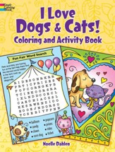 I Love Dogs and Cats! Coloring and Activity Book