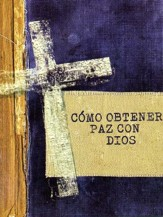 Como obtener paz con Dios, paquete de 25 tractos (Steps to Peace with God, pack of 25 tracts)