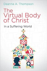The Virtual Body of Christ in a Suffering World - eBook