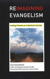 Reimagining Evangelism: Inviting Friends on a Spiritual Journey
