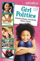 Girl Politics, Updated Edition: Friends, Cliques, and Really Mean Chicks - eBook