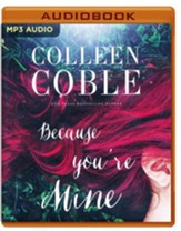 Because you're Mine - unabridged audio book on MP3-CD