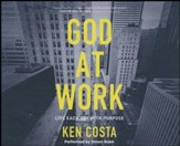 God at Work: Living Every Day with Purpose - unabridged audio book on CD
