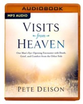 Visits From Heaven: One Man's Eye-Opening Encounter with Death, Grief, and Comfort from the Other Side - unabridged audio book on MP3-CD - Slightly Imperfect