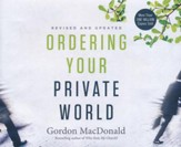 Ordering Your Private World - unabridged audio book on CD