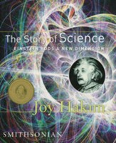 The Story of Science: Einstein Adds a New Dimension Volume 3