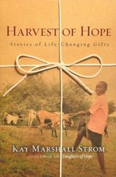 Harvest of Hope: Stories of Life-Changing Gifts