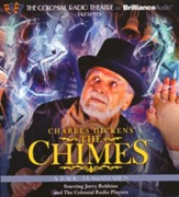 Charles Dickens' The Chimes - a Radio Dramatization on CD