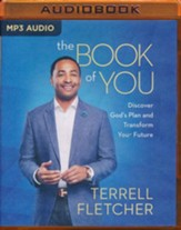 The Book Of You: Discover God's Plan and Transform Your Future - unabridged audio book on MP3-CD