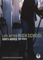 Life After High School: God's Advice for Grads (featuring the Message Remix)