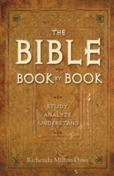 The Bible Book By Book: Study Analyze Understand