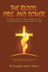 The Blood, Fire, and Power - eBook