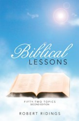Biblical Lessons: Fifty-Two Topics - eBook