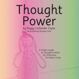 Thought Power: A Child's Guide to Thought Control for Victorious Christian Living - eBook