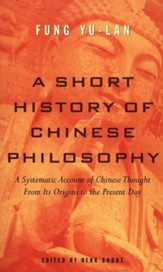 A Short History of Chinese Philosophy: A Systematic Account of Chinese Thought