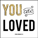 You Are Loved Canvas Box Plaque, Jeremiah 31:3