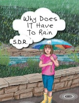 Why Does It Have to Rain - eBook