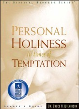 Personal Holiness In Times Of Temptation, Leader's Guide