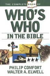 The Complete Book of Who's Who in the Bible [Paperback]