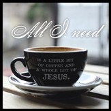 All I Need Is Coffee And Jesus Canvas Box Plaque