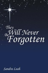 They Will Never Be Forgotten - eBook