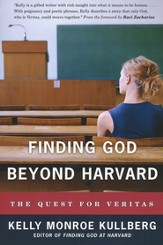 Finding God Beyond Harvard: The Quest for Veritas