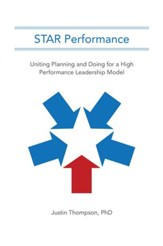 STAR Performance: Uniting Planning and Doing for a High Performance Leadership Model - eBook