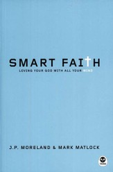 Smart Faith: Loving Your God with All Your Mind  - Slightly Imperfect