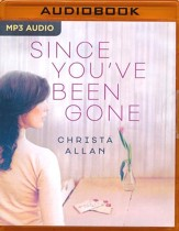 Since You've Been Gone - unabridged audio book on MP3-CD